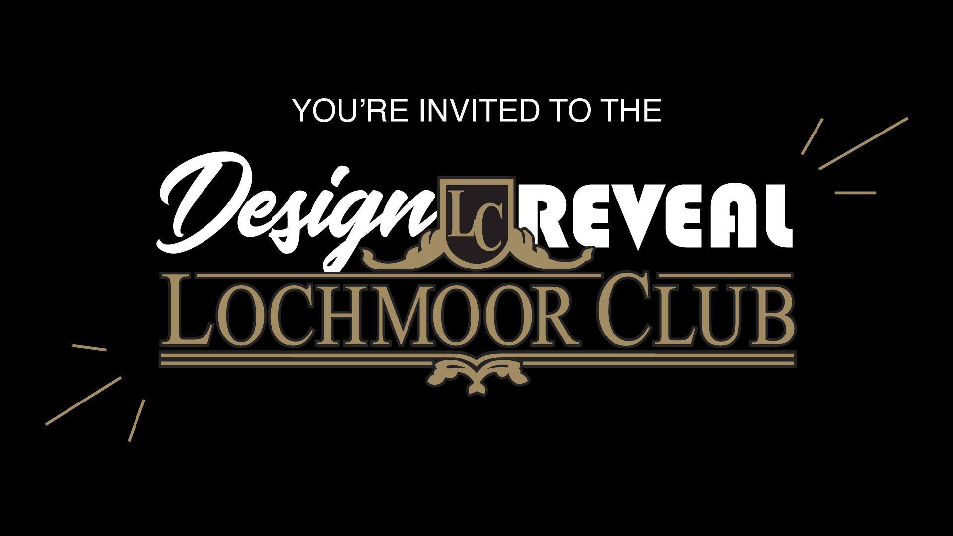 You're Invited to Celebrate Our Lochmoor Club Grand Opening!